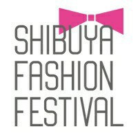 SHIBUYA FASHION FESTIVAL